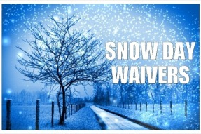 snow day waivers